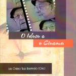 O idoso e o cinema - 2007