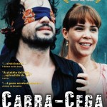 Cabra-Cega - 2005